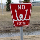 Umm.  Don't skate on the pond behind the the skatepark?